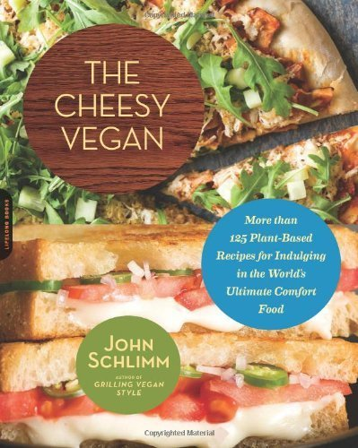 Have my Cheese and Eat it, too: cheesy vegan cookbook